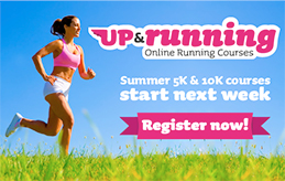 Register now for Summer 5K and 10K - Courses start next week!