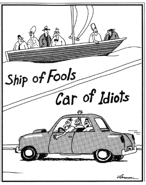 Ship of Fools, Car of IdiotsShip of Fools, Car of Idiots